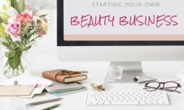 Tips for Starting Your Own Homemade Beauty Business