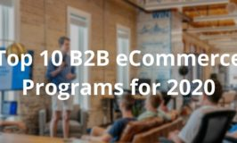 Top 10 B2B eCommerce CMS for 2020
